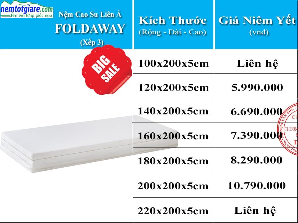 Bảng Giá Nệm Cao Su Liên Á Xếp 3 Foldaway và khuyến mãi tại Nệm Tân Phú